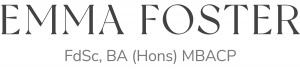 Emma Foster - FdSc, BA (Hons) MBACP